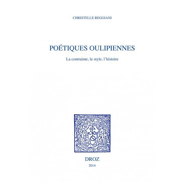 poétiques-oulipiennes-la-contrainte-le-style-l-histoire
